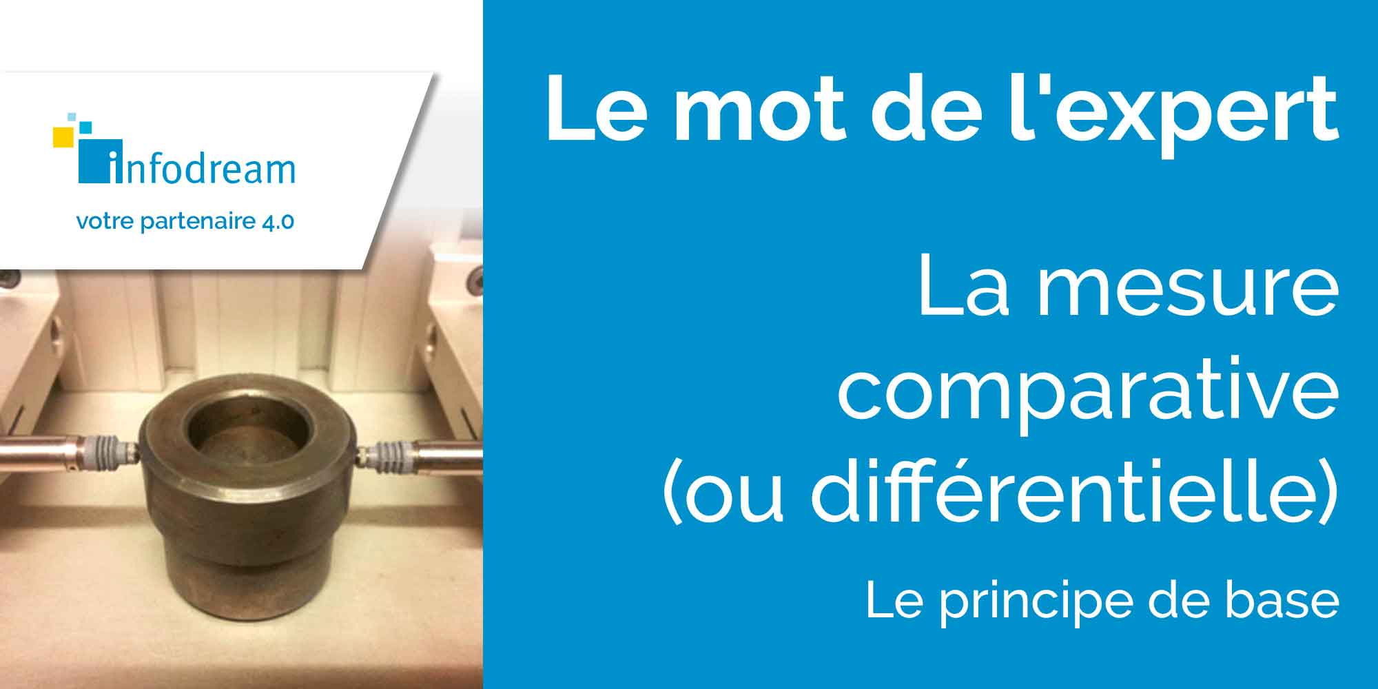 La Mesure Comparative (ou Différentielle)