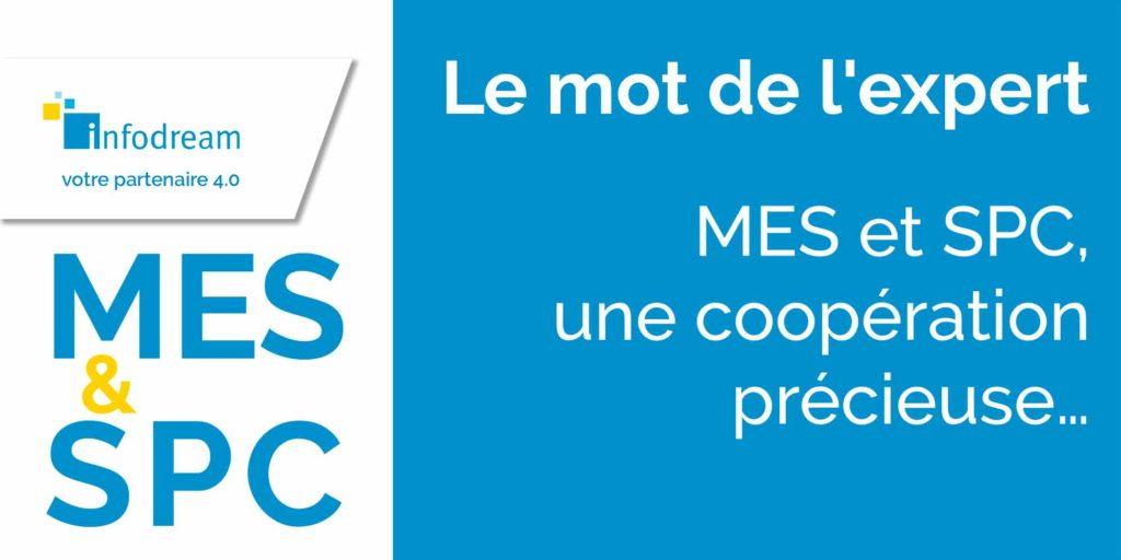 MES et SPC, une coopération précieuse