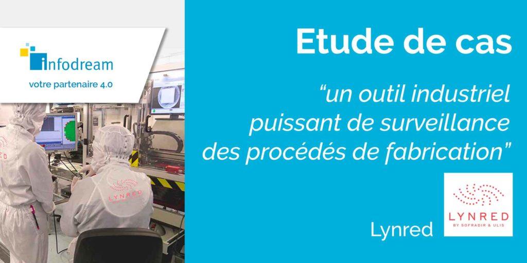 Etude de cas : utilisation du SPC chez notre client Lynred, fabricant de détecteurs infrarouge pour les applications défense, aérospatiales, industrielles ainsi que grand public