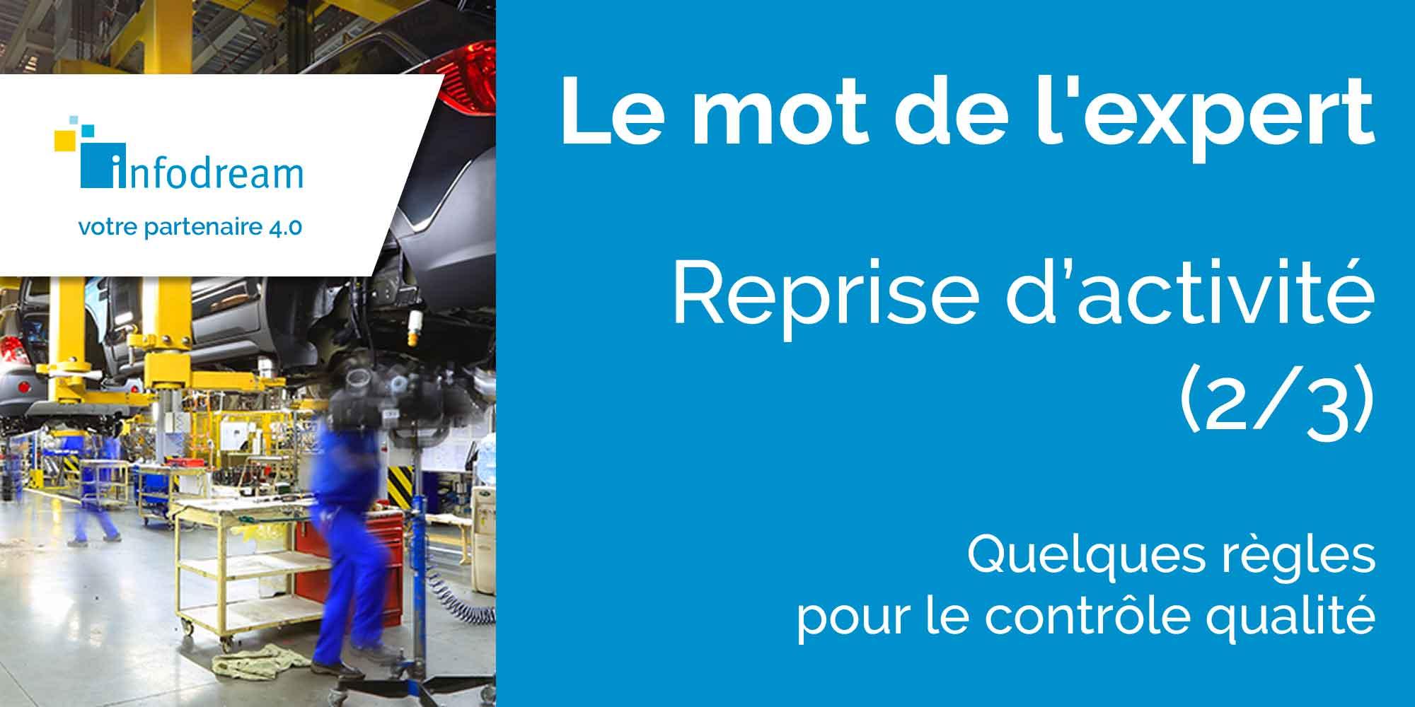(2/3). Reprise D'activité : Quelques Règles Pour Le Contrôle Qualité.