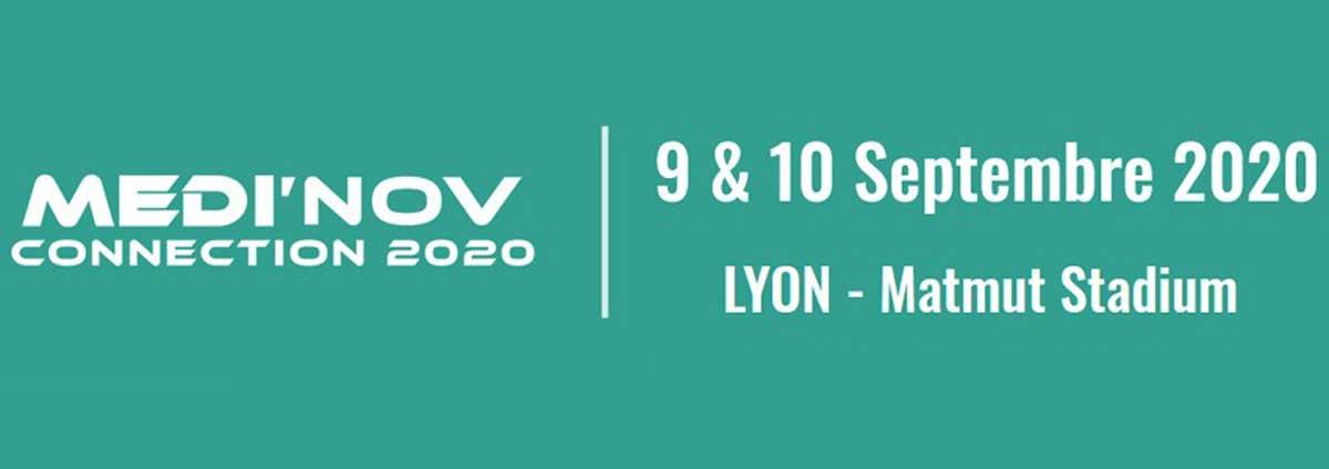 Salon Medi'nov Connection. 9 Et 10 Septembre 2020. Lyon.