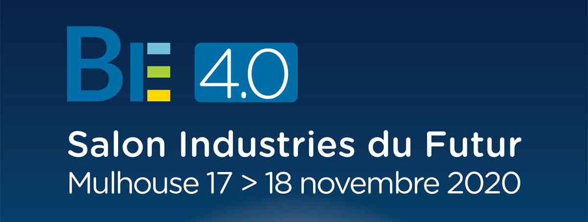 Annulé : Salon BE 4.0. 17-18 Novembre 2020. Mulhouse.
