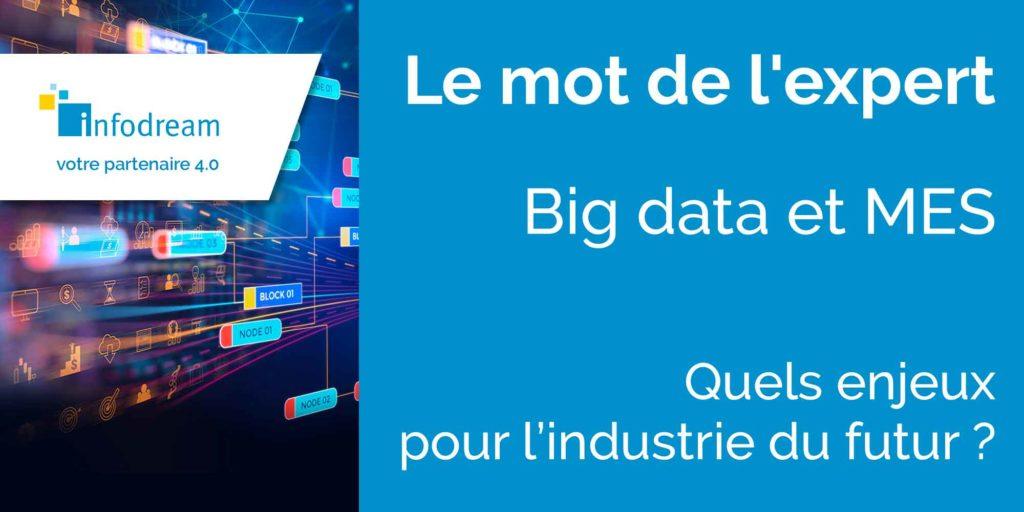 Big data et MES, quels enjeux pour l'industrie du futur ?