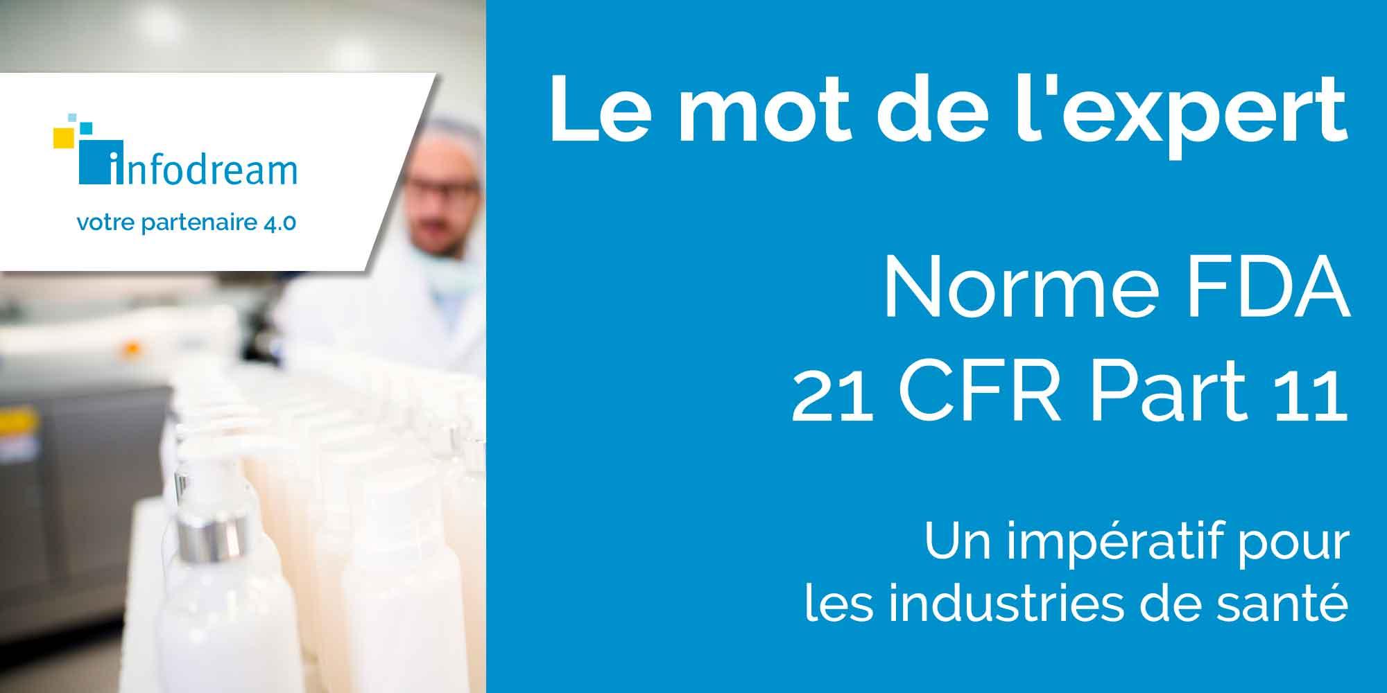 La Norme FDA Titre 21 CFR Part 11, Un Impératif Pour Les Industries De Santé