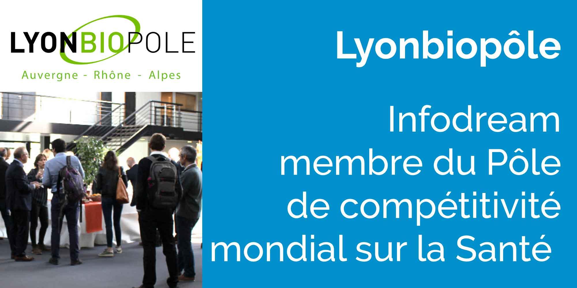 Infodream Nouveau Membre De Lyonbiopôle