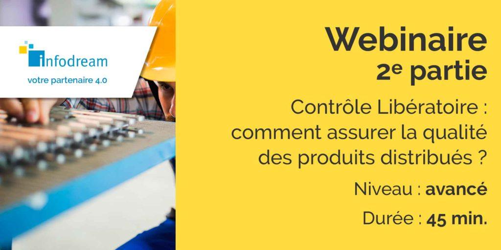 contrôle libératoire : comment assurer la qualité des produits distribués ?
