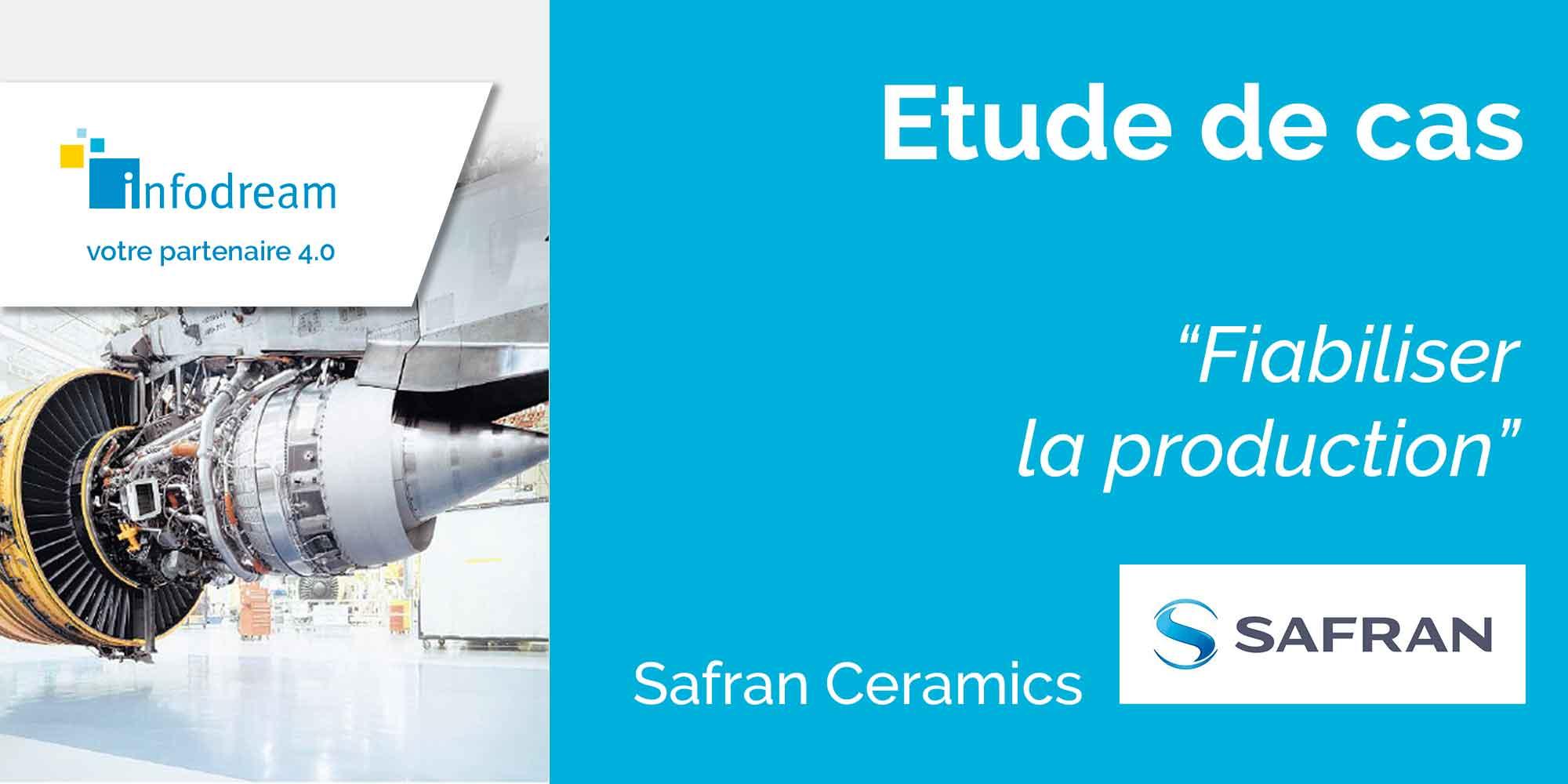 Safran Ceramics Fiabilise Sa Production Avec Le MES Qualaxy D'Infodream