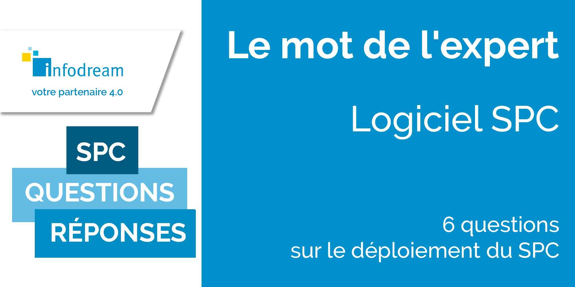 Questions Et Réponses Sur Le Déploiement D'un Logiciel SPC.